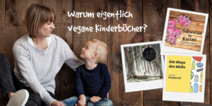 Banner-Warum-vegane-Kinderbuecher-GruenerSinn-Verlag-veganverlag