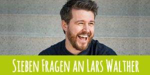 7-Fragen-an-Lars-Walther