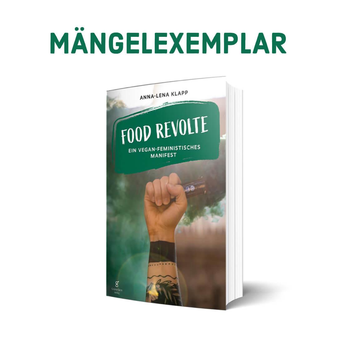 Food-Revolte-Maengelexemplar
